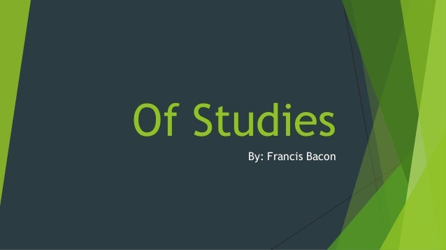 Francis bacon essay of studies