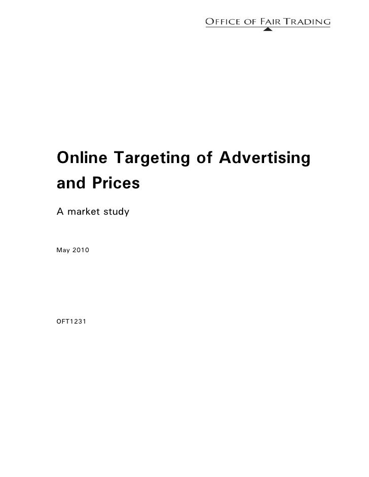 Online Targeting of Advertising and Prices A market study   May 2010     OFT1231