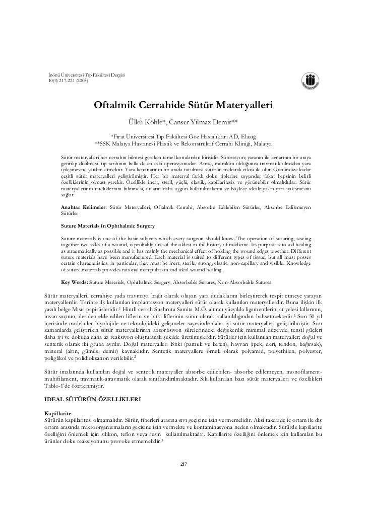 İnönü Üniversitesi Tıp Fakültesi Dergisi 10(4) 217-221 (2003)                        Oftalmik Cerrahide Sütür Materyalleri...