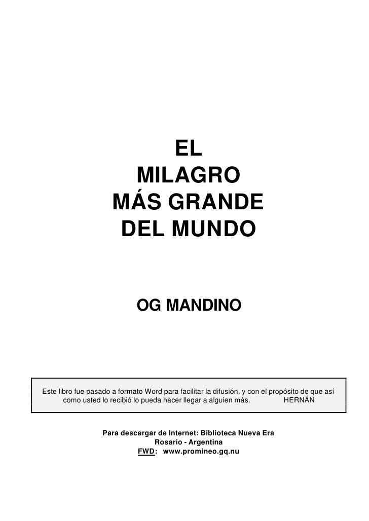 Og Mandino El Milagro Mas Grande Del Mundo
