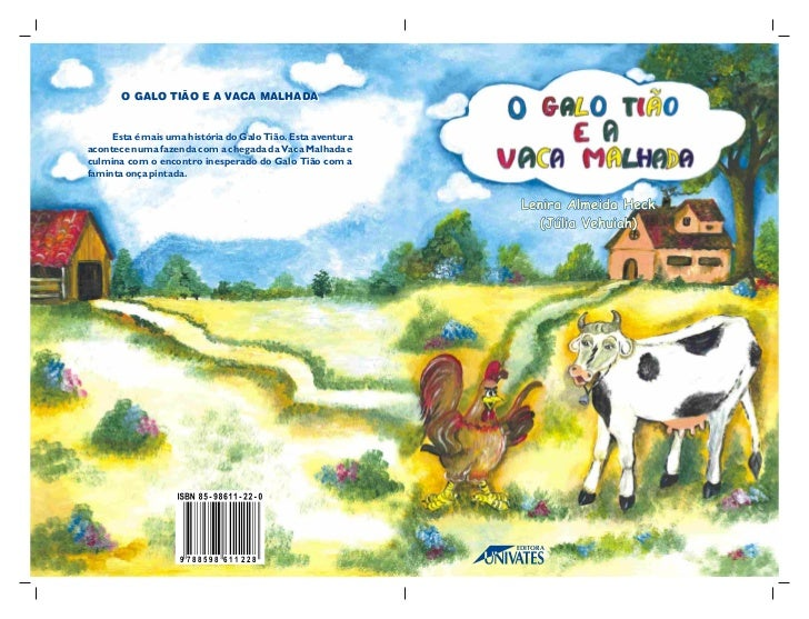 O galo tiao e a vaca malhada