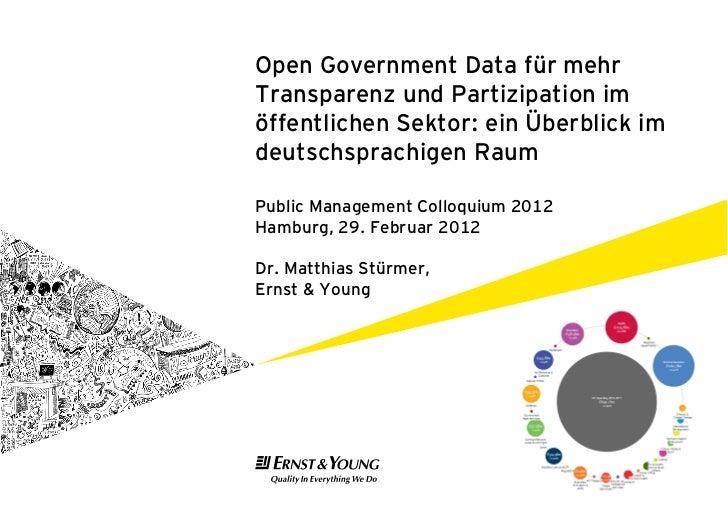 Open Government Data für mehrTransparenz und Partizipation imöffentlichen Sektor: ein Überblick imdeutschsprachigen RaumPu...