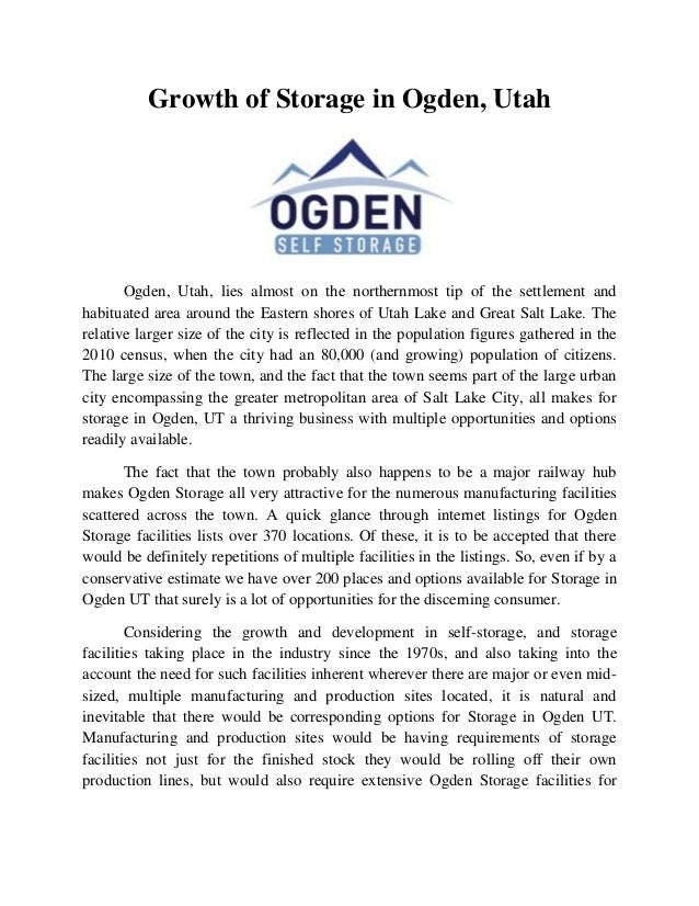 Growth of Storage in Ogden, Utah  Ogden, Utah, lies almost on the northernmost tip of the settlement and habituated area a...