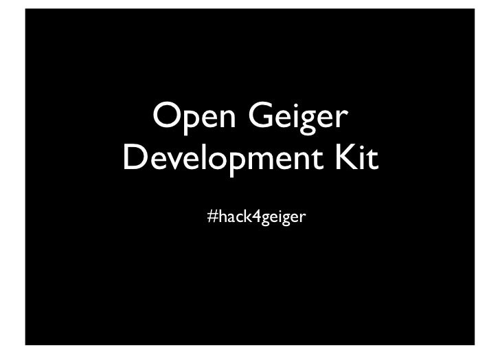 Open GeigerDevelopment Kit     #hack4geiger