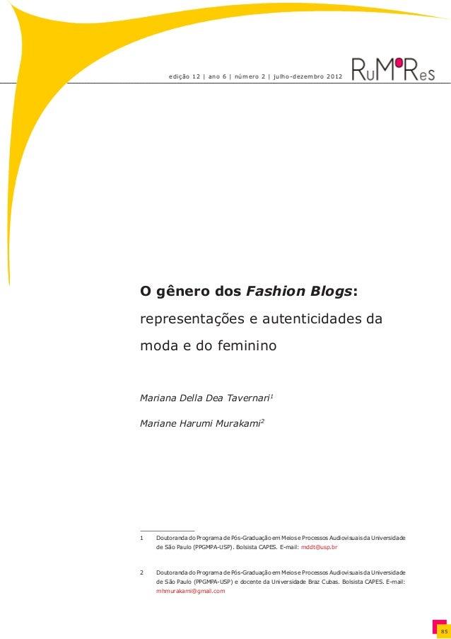 edição 12 | ano 6 | número 2 | julho-dezembro 2012 85 O gênero dos Fashion Blogs: representações e autenticidades da moda ...