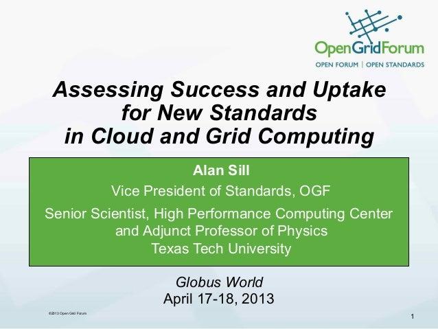 OGF Standards Overview - Globus World 2013