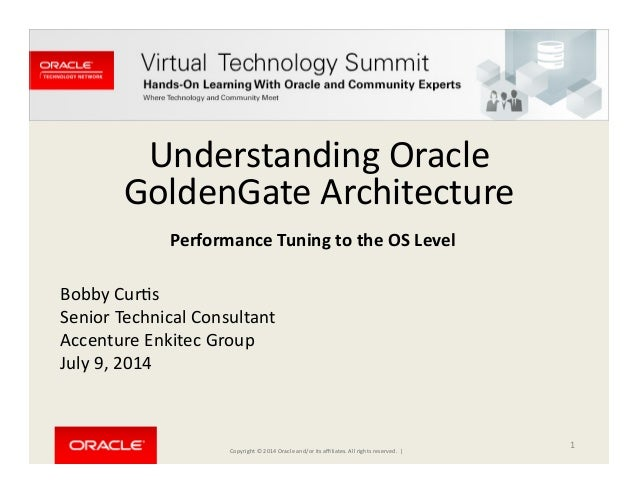 Oracle GoldenGate Architecture Performance