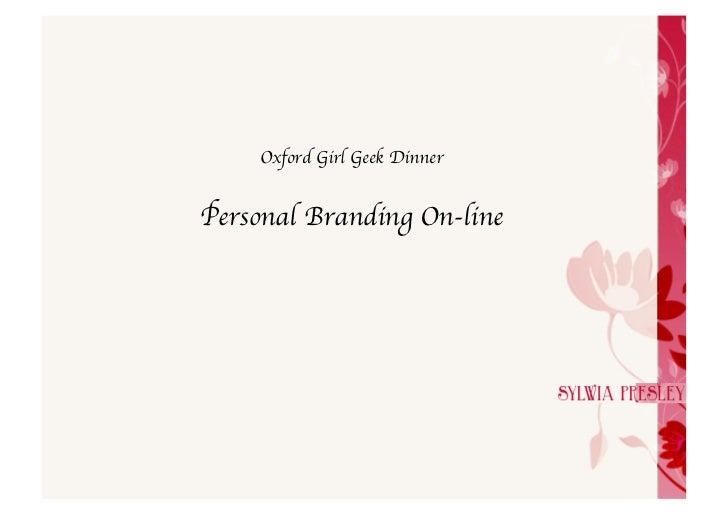 Oxford Girl Geek Dinner Personal Branding On-line