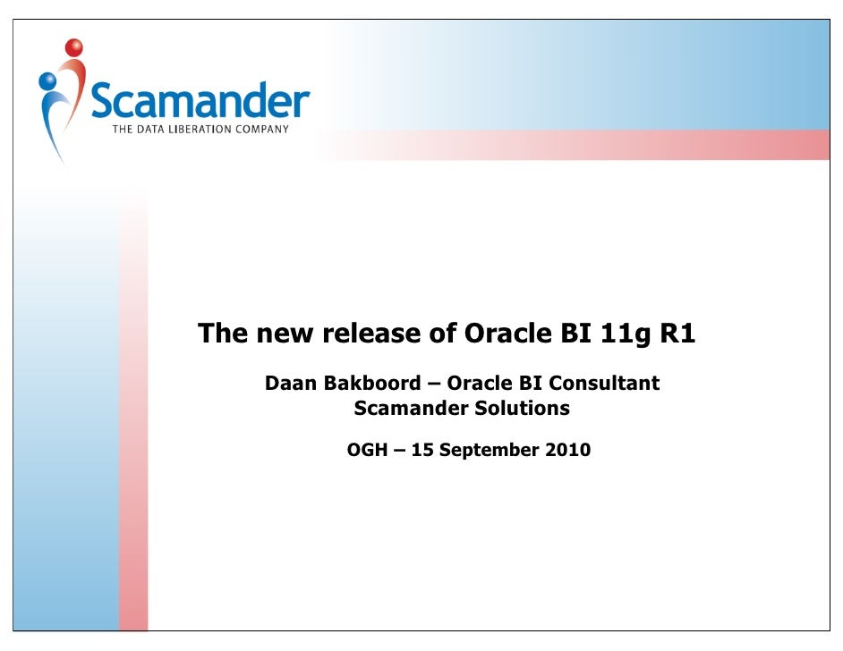 The new release of Oracle BI 11g R1 - OGH – 15 September 2010