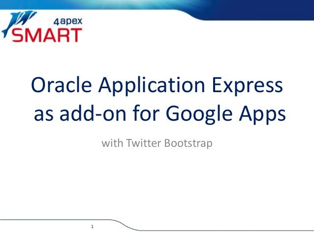Oracle Application Express as add-on for Google Apps with Twitter Bootstrap 1