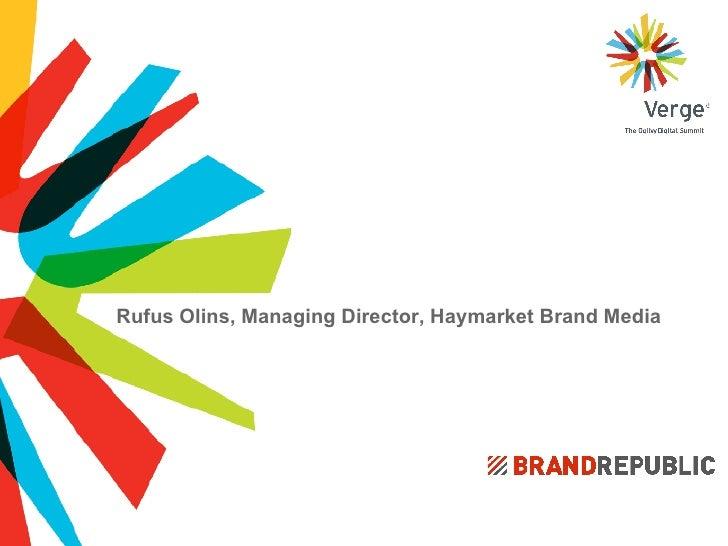 Rufus Olins, Managing Director, Haymarket Brand Media