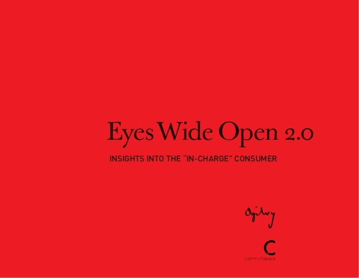 """Eyes Wide Open 2.0InsIghts Into the """"In-Charge"""" Consumer"""