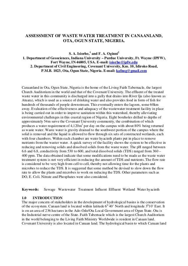 ASSESSMENT OF WASTE WATER TREATMENT IN CANAANLAND, OTA, OGUN STATE, NIGERIA. S. A. Isiorho,1 and F. A. Oginni2 1. Departme...