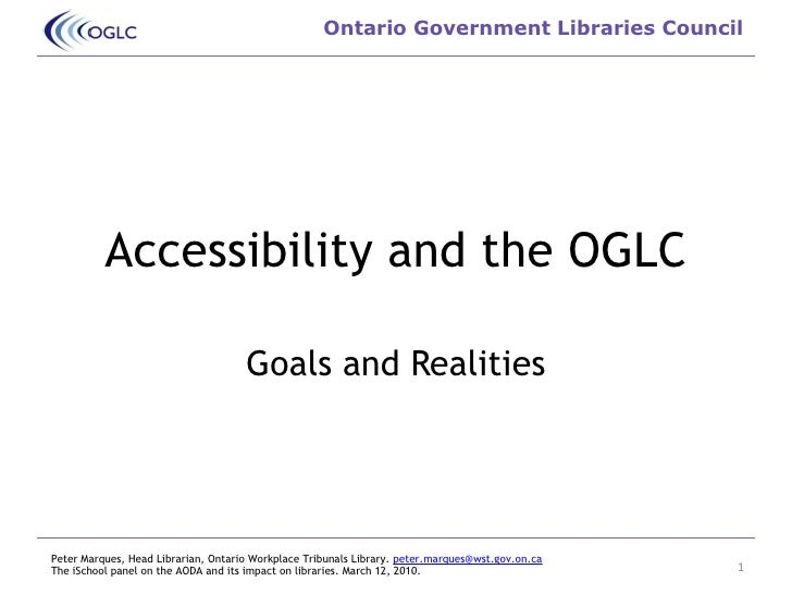 Accessibility and the OGLC Goals and Realities