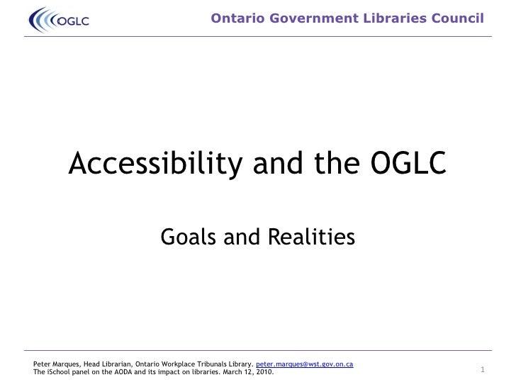 OGLC And  Accessibility - iSchool  Presentation. March 12, 2010