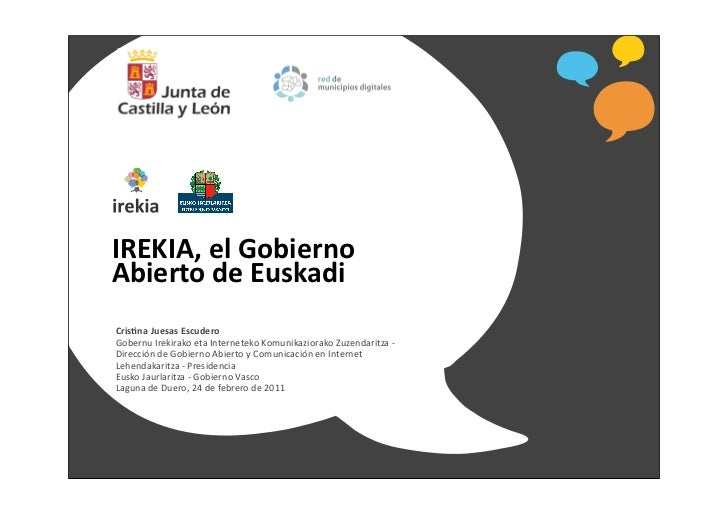 IREKIA, el Gobierno Abierto de EuskadiCris7na Juesas Escudero Gobernu Irekirako eta Interneteko Ko...