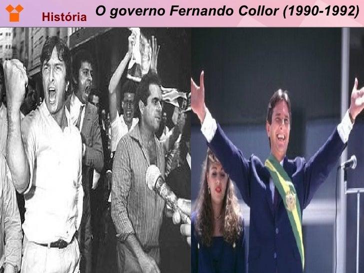 O governo Fernando Collor (1990-1992) História