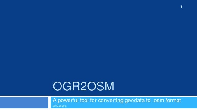 Ogr2osm presentation