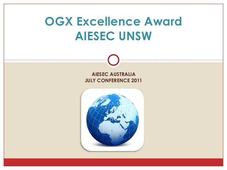 AIESEC AUSTRALIA JULY CONFERENCE 2011 OGX Excellence Award AIESEC UNSW