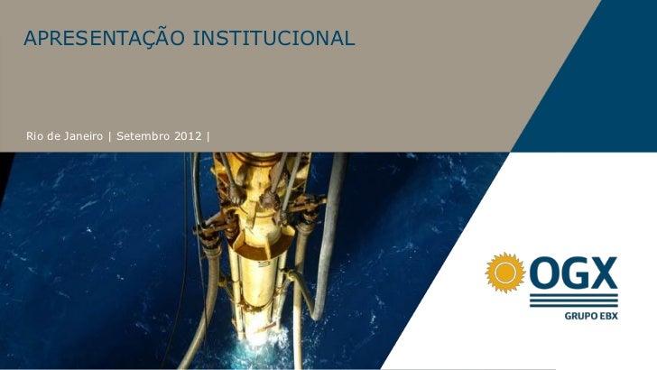 APRESENTAÇÃO INSTITUCIONALRio de Janeiro | Setembro 2012 |