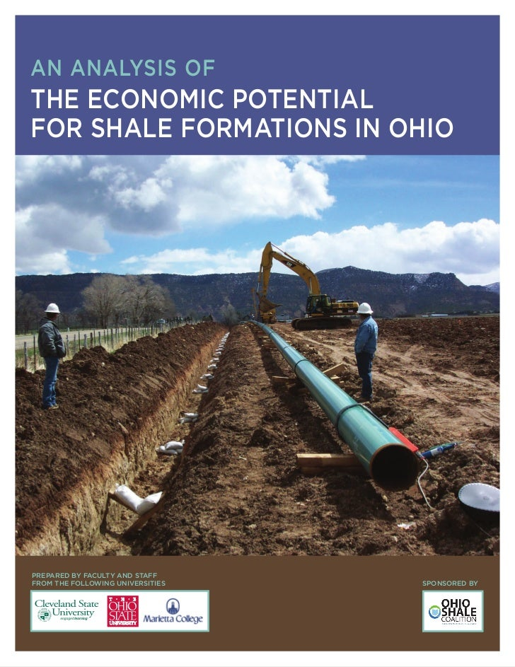 AN ANALYSIS OFTHE ECONOMIC POTENTIALFOR SHALE FORMATIONS IN OHIOPREPARED BY FACULTY AND STAFFFROM THE FOLLOWING UNIVERSITI...