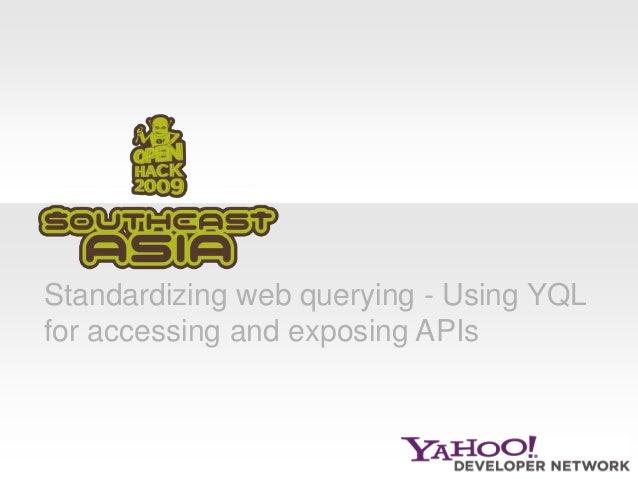 SEA Open Hack - YQL
