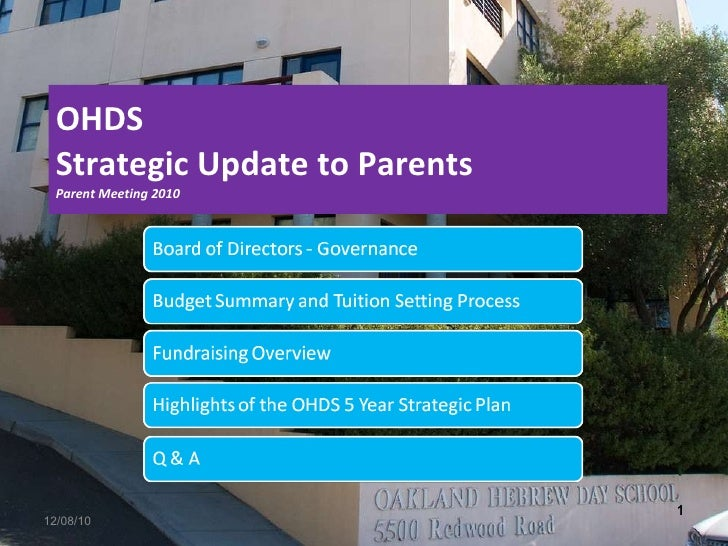 OHDS Strategic Update to Parents Parent Meeting 2010 12/08/10