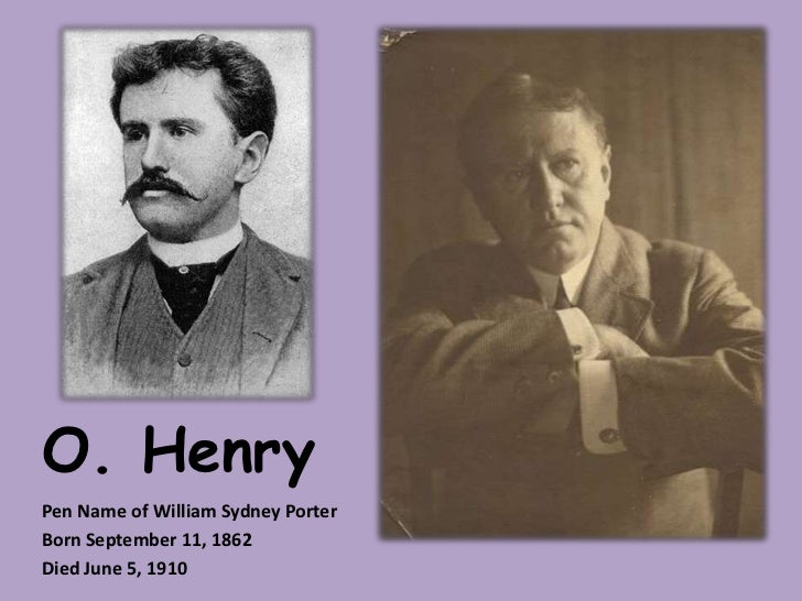 o henry writer William sydney porter lends the pen name o henry to surprise endings signed officially as sydney porter his biography shows where he found inspiratio.