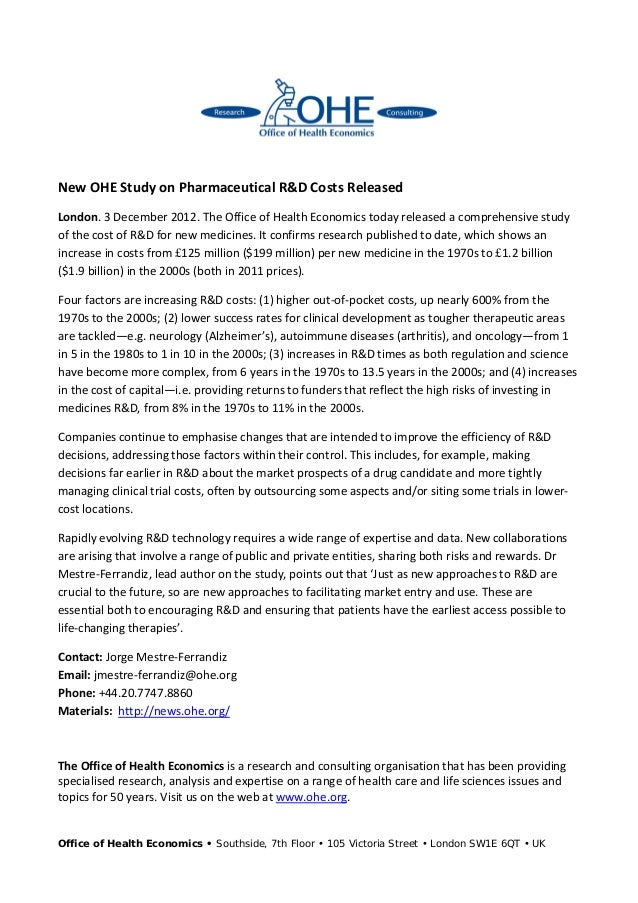 New OHE Study on Pharmaceutical R&D Costs ReleasedLondon. 3 December 2012. The Office of Health Economics today released a...