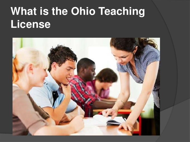What is the Ohio TeachingLicense