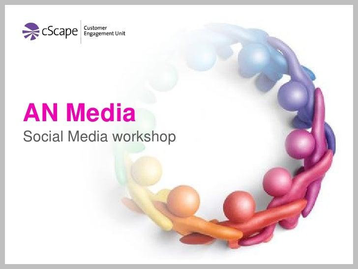 Social Media workshop for A&N Media