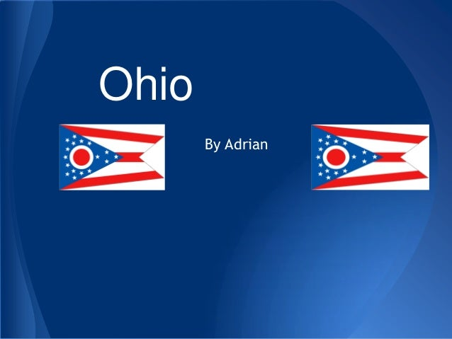 Ohio       By Adrian