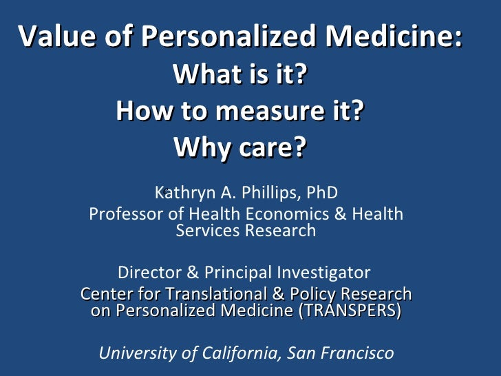 Value of Personalized Health Care
