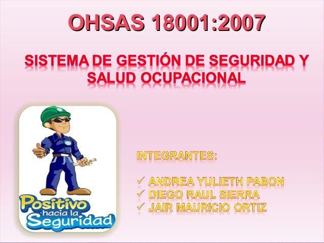 OHSAS 18001:2007OHSAS 18001:2007