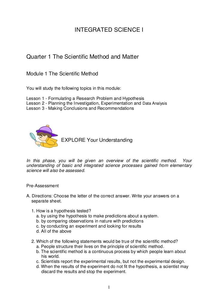 INTEGRATED SCIENCE IQuarter 1 The Scientific Method and MatterModule 1 The Scientific MethodYou will study the following t...