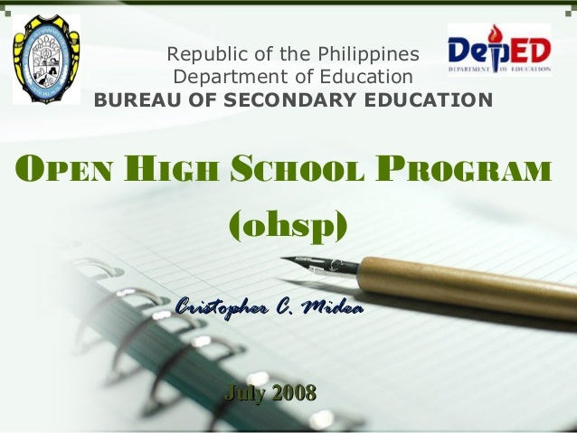 Republic of the Philippines Department of Education BUREAU OF SECONDARY EDUCATION  OPEN HIGH SCHOOL PROGRAM (ohsp) Cristop...