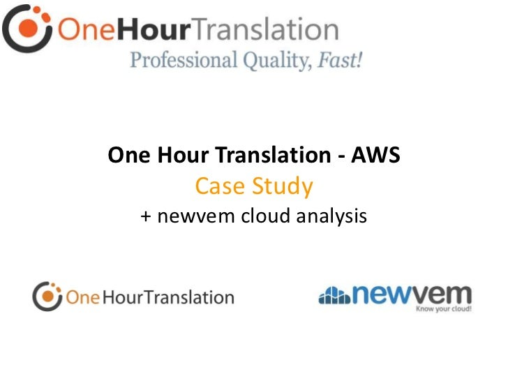 OneHourTranslation - AWS Cloud Case Study