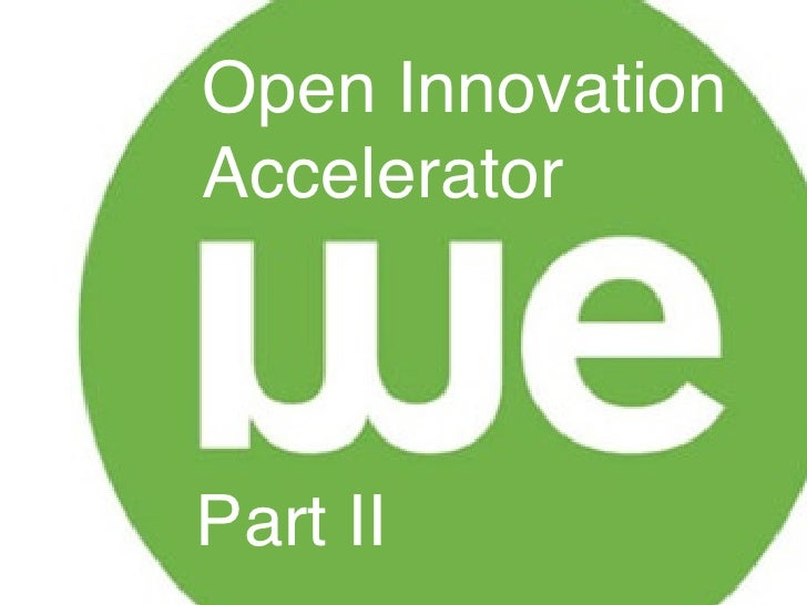 OPEN INNOVATION ACCELERATOR PART II