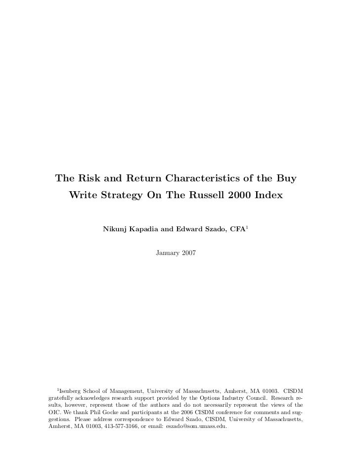 The Risk and Return Characteristics of the Buy       Write Strategy On The Russell 2000 Index                    Nikunj Ka...