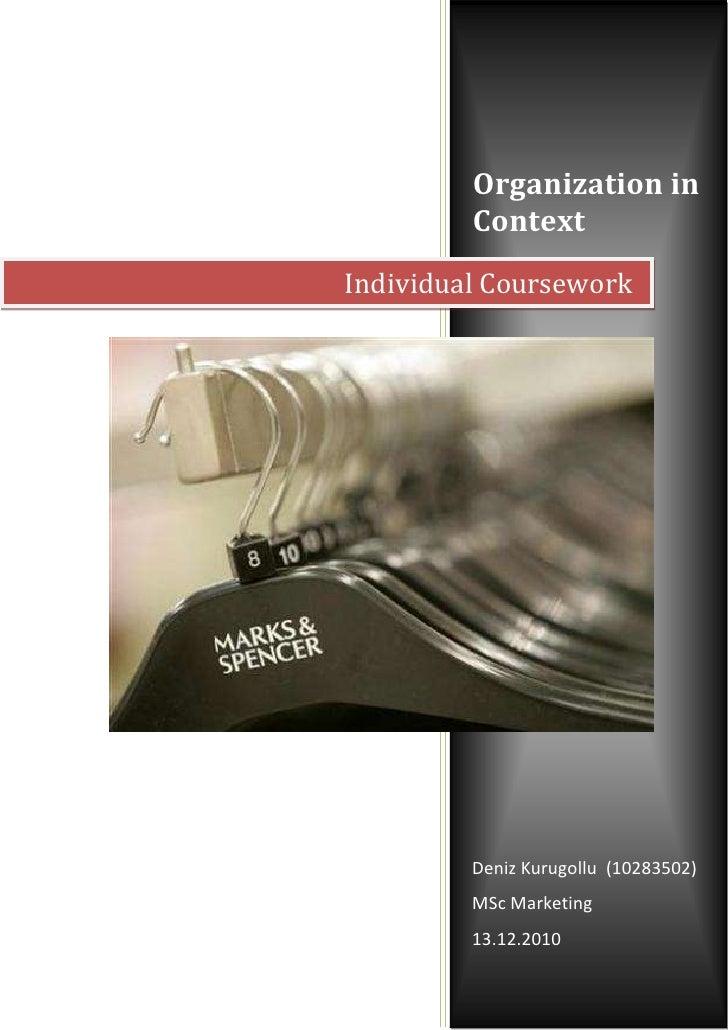 Organization in         ContextIndividual Coursework         Deniz Kurugollu (10283502)         MSc Marketing         13.1...