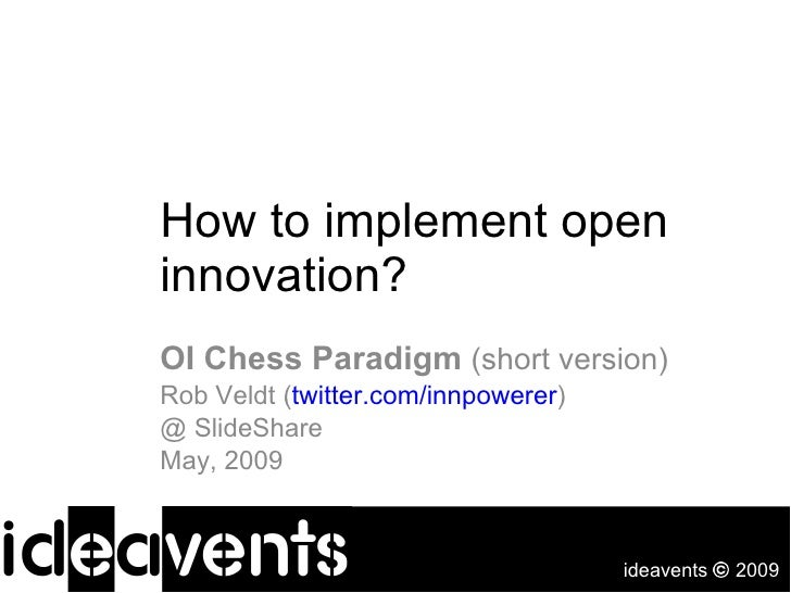 OI Chess Paradigm: How To Implement Open Innovation (Short)