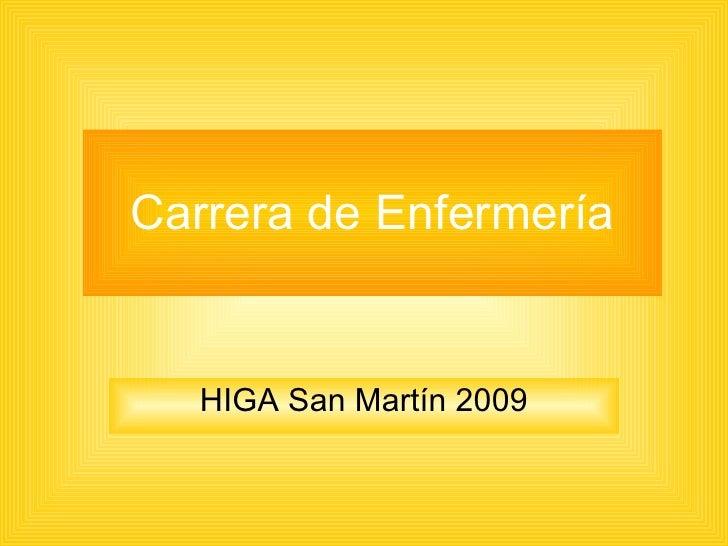 Carrera de Enfermería HIGA San Martín 2009