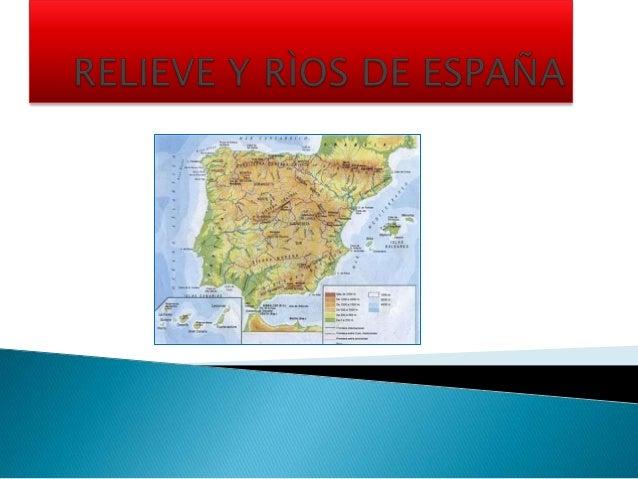       El relieve español hay dos grandes unidades La unidad interior tiene una gran Meseta dividida en dos partes:Subme...