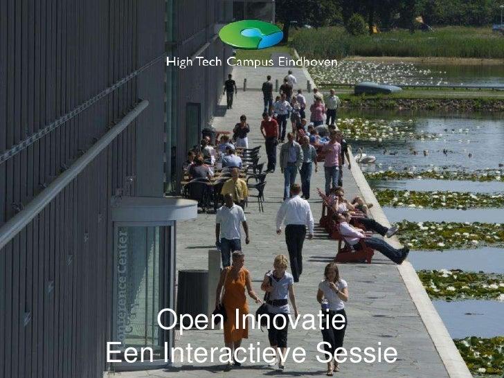 Open Innovatie in de praktijk @ High Tech Campus Eindhoven