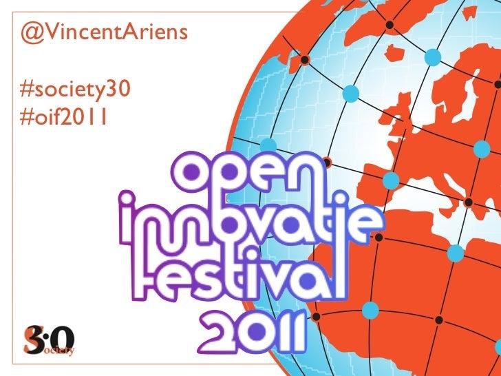 @VincentAriens#society30#oif2011