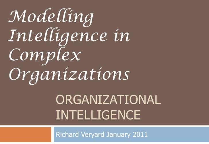 Modelling Intelligence in Complex Organizations