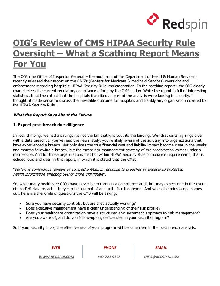 OIG's Review of CMS HIPAA Security RuleOversight – What a Scathing Report MeansFor YouThe OIG (the Office of Inspector Gen...