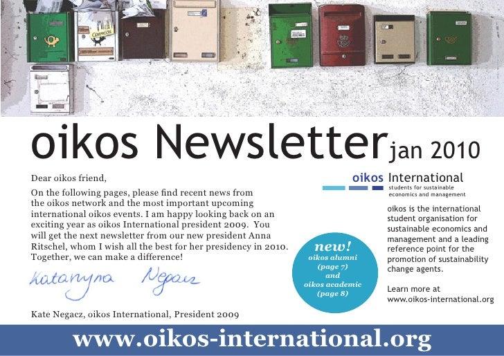oikos Newsletterjan 2010     Dear oikos friend,                                                          oikos Internation...