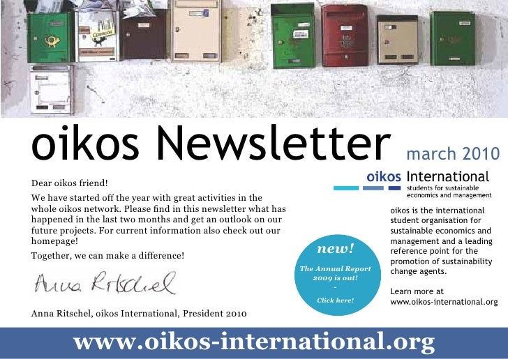 oikos Newsletter                                                                       march 2010     Dear oikos friend!  ...
