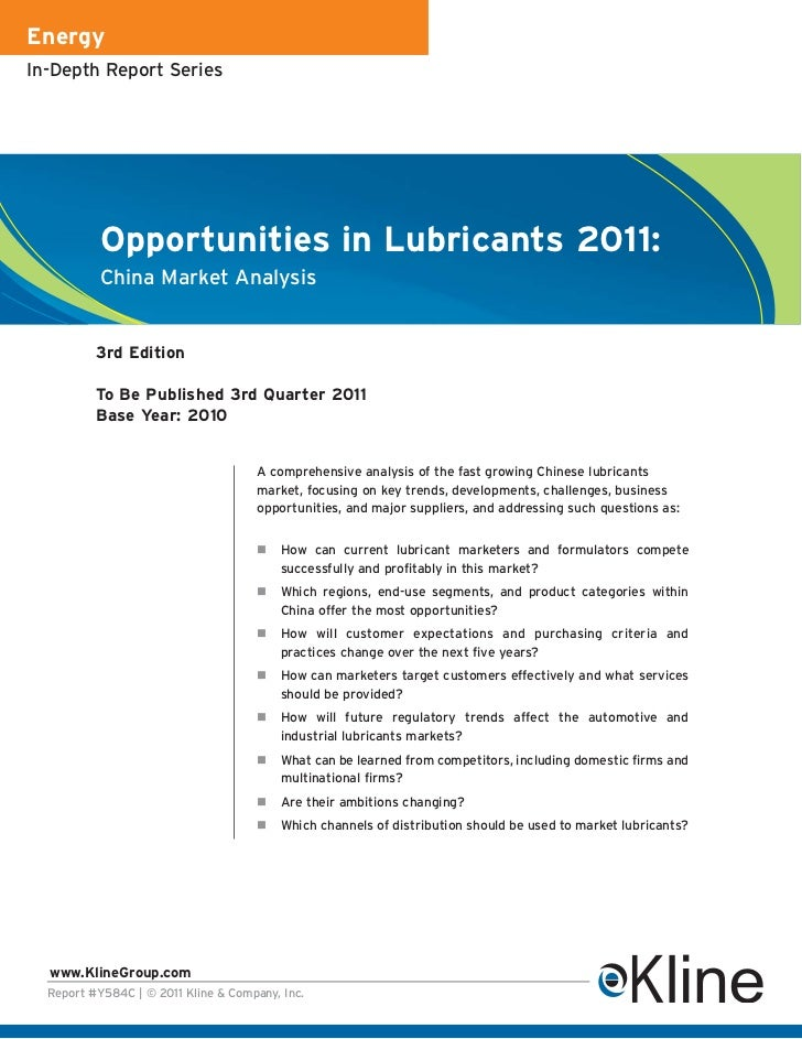 EnergyIn-Depth Report Series           Opportunities in Lubricants 2011:           China Market Analysis          3rd Edit...